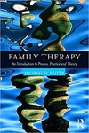 Family Therapy: An Introduction to Process, Practice, and Theory by Michael D. Reiter