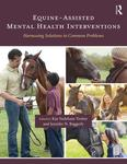 Equine Assisted Therapy with Couples and Families in Crisis by Shelley K. Green, Michael Rolleston, and Monica Shroeder
