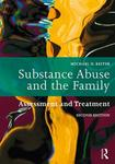 Substance Abuse and the Family: Assessment and Treatment by Michael D. Reiter