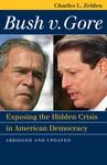 Bush v. Gore: Exposing the Hidden Crisis in American Democracy
