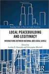 Hybrid Sources of Legitimacy: Peacebuilding and Statebuilding in Somaliland by Mary H. Schwoebel